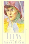 Elena | Cook, Thomas H. | Signed First Edition Book