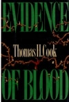 Evidence of Blood | Cook, Thomas H. | Signed First Edition Book
