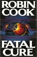 Fatal Cure | Cook, Robin | Signed First Edition Book