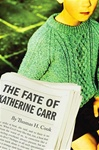 Fate of Katherine Carr, The | Cook, Thomas H. | Signed First Edition Book