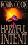 Cook, Robin - Harmful Intent (Signed First Edition)