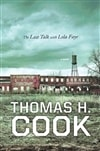 Last Talk With Lola Faye, The | Cook, Thomas H. | Signed First Edition Book