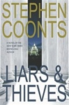 Liars and Thieves | Coonts, Stephen | First Edition Book