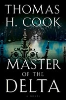 Master of the Delta | Cook, Thomas H. | Signed First Edition Book