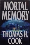 Mortal Memory | Cook, Thomas H. | Signed First Edition Book