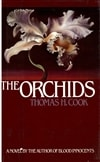 Orchids, The | Cook, Thomas H. | Signed First Edition Book