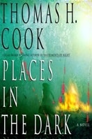 Places in the Dark | Cook, Thomas H. | Signed First Edition Book