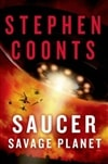 Saucer: Savage Planet | Coonts, Stephen | Signed First Edition Trade Paper Book