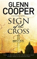 Cooper, Glenn | Sign of the Cross | Signed First Edition Copy