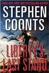Liberty's Last Stand | Coonts, Stephen | Signed First Edition Book