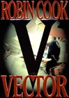 Vector | Cook, Robin | Signed First Edition Book
