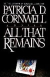 Cornwell, Patricia - All That Remains (Signed First Edition)