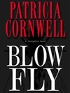 Blow Fly | Cornwell, Patricia | Signed First Edition Book