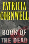 Cornwell, Patricia - Book of the Dead (Signed First Edition)