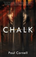 Chalk by Paul Cornell | First Edition Trade Paper Book