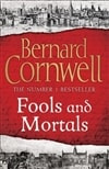 Cornwell, Bernard | Fools and Mortals | Signed Book