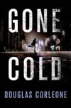 Gone Cold | Corleone, Douglas | Signed First Edition Book