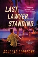 Last Lawyer Standing | Corleone, Douglas | Signed First Edition Book