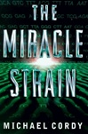 Cordy, Michael - Miracle Strain, The (First UK)