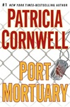Cornwell, Patricia - Port Mortuary (Signed First Edition)
