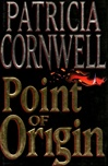 Cornwell, Patricia - Point of Origin (Signed First Edition)