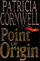 Point of Origin | Cornwell, Patricia | Signed First Edition Book