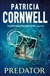 Predator | Cornwell, Patricia | Signed First UK Edition Book