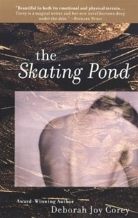 Skating Pond, The | Corey, Deborah Joy | First Edition Trade Paper Book