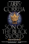 Larry Correia | Son of the Black Sword | Signed Limited Edition Book