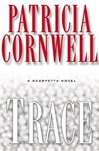 Cornwell, Patricia - Trace (Signed First Edition)