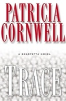 Trace | Cornwell, Patricia | Signed First Edition Book