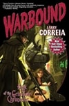 Warbound | Correia, Larry | Signed Limited Edition Book