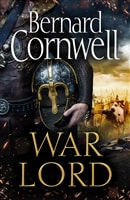 Cornwell, Bernard | War Lord | Signed UK First Edition Book