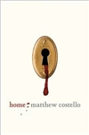 Costello, Matthew (Signed First Edition)