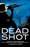 Dead Shot | Coughlin, Jack | Signed First Edition Book