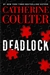 Coulter, Catherine | Deadlock | Signed First Edition Book