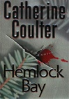 Coulter, Catherine - Hemlock Bay (Signed First Edition)