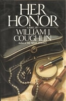 Her Honor | Coughlin, William | First Edition Book