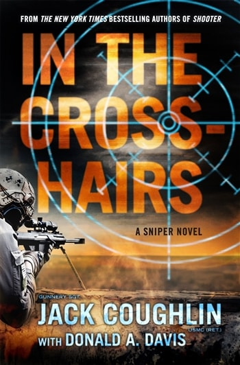 In the Crosshairs by Jack Coughlin and Donald A. Davis