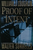 Proof of Intent | Coughlin, William J. | First Edition Book