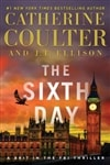 Sixth Day, The | Coulter, Catherine & Ellison, J.T. | Signed First Edition Book