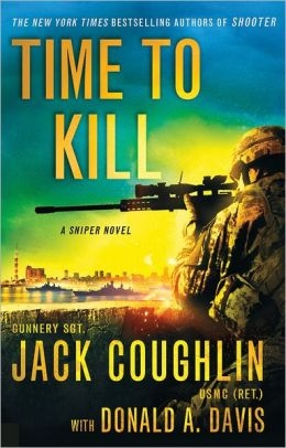 Time to Kill by Jack Coughlin and Donald A. Davis