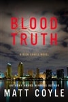 Coyle, Matt | Blood Truth | Signed First Edition Book