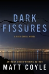 Coyle, Matt | Dark Fissures | Signed First Edition Book