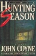 Hunting Season, The | Coyne, John | First Edition Book