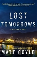 Coyle, Matt | Lost Tomorrows | Signed First Edition Copy