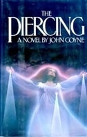 Piercing, The | Coyne, John | First Edition Book