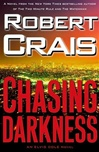 Chasing Darkness | Crais, Robert | Signed First Edition Book