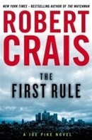 First Rule, The | Crais, Robert | First Edition Book