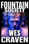 Craven, Wes | Fountain Society | Signed First Edition Book